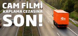 Cam Filmi Yasağı Kaldırıldı!